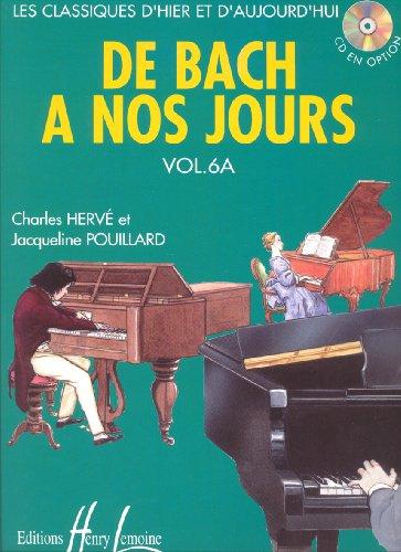 De Bach à nos jours Volume 6A