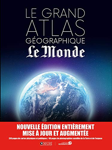 Grand atlas géographique Le Monde NED par Collectif