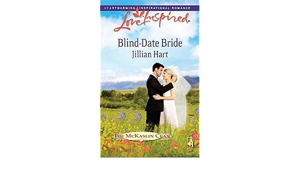 Blind-Date Bride (Mills & Boon Love Inspired) (The McKaslin Clan, Book 14)