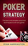 Poker Strategy: Optimizing Play Based on Stack Depth, Linear, Condensed and Polarized Ranges, Understanding Counter Strategies, Variance in Live Poker Situations And Much Much More!