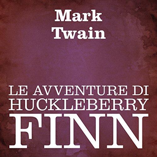 Le avventure di Huckleberry Finn  Audiolibri