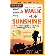 WALK FOR SUNSHINE            M