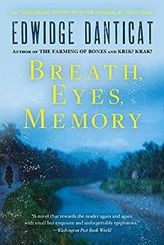 Breath, Eyes, Memory de [Danticat, Edwidge]