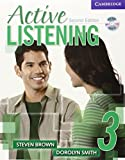 Active Listening 3 Student's Book with Self-study Audio CD by Steve Brown (2006-09-11)