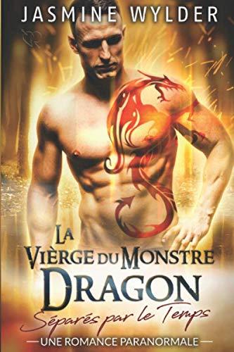La Vièrge du Monstre Dragon: Une Romance Paranormale
