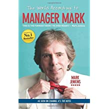 The World According to Manager Mark by Mark Jenkins (2015-10-01)