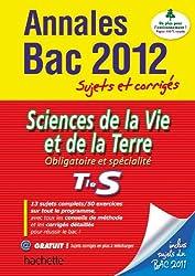 Objectif Bac 2012 - annales sujets corrigés - SVT Terminale S