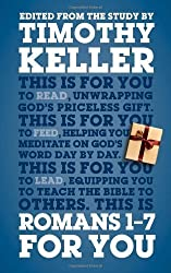 Romans 1 - 7 for You: For Reading, For Feeding, For Leading (God's Word for You) by Timothy Keller (2014-02-04)