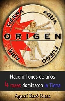 ORIGEN: Tierra Agua Aire Fuego de [Riera, Agustí Baró]