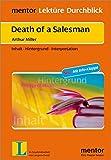 Arthur Miller: Death of a Salesman: Inhalt - Hintergrund - Interpretation (mentor Lektüre Durchblick Englisch / Interpretationshilfen zur englischsprachigen Literatur)