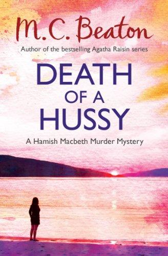 Death of a Hussy  (Hamish Macbeth 5)
