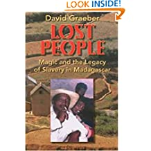 Lost People: Magic and the Legacy of Slavery in Madagascar