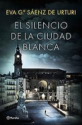 El silencio de la ciudad blanca (Autores Españoles e Iberoamericanos)