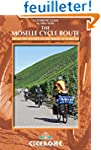 Cicerone the Moselle Cycle Route: Fro...