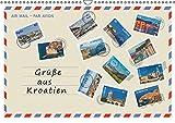 Grüße aus Kroatien (Wandkalender 2016 DIN A3 quer): Grüße aus Kroatien, 12 Ideen für den Urlaub! Entdecken Sie einen kleinen Teil architektonischer ... (Monatskalender, 14 Seiten ) (CALVENDO Orte)
