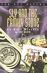 Sly and the Family Stone: An Oral History
