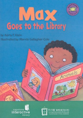 Max Goes to the Library (Read-it! Readers: the Life of Max) por Adria F. Klein