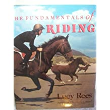 The Fundamentals of Riding by Lucy Rees (1992-01-01)