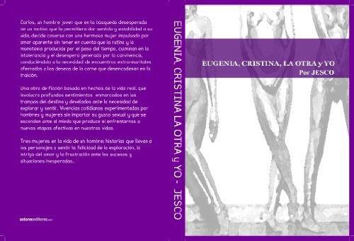Eugenia, Cristina la otra y Yo. por Joseph Escobedo