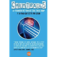 CHEMTRAILS La verdadera historia del SIDA, EBOLA y HAARP: Epidemias Illuminati Volume 6 (Series Illuminati)