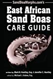 East African Sand Boas Care Guide
