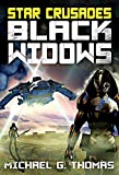 Star Crusades: Black Widows - The Complete Series