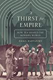 #4: A Thirst for Empire – How Tea Shaped the Modern World
