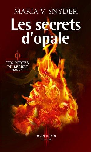 Les secrets d'opale : T3 - Les portes du secret