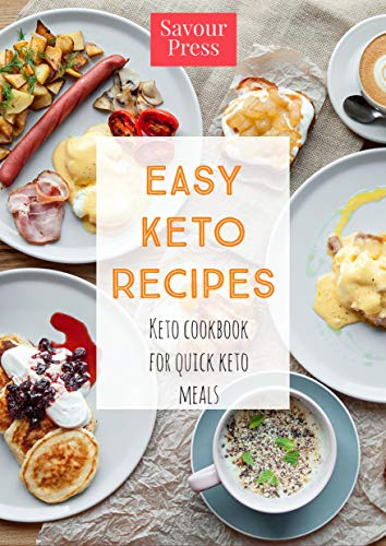 EASY KETO RECIPES: BEGINNER KETO COOKBOOK FOR QUICK KETO MEALS (English Edition)