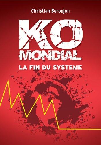 Ko mondial, la fin du systeme