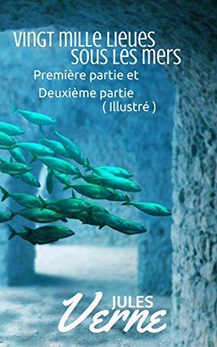 vingt-mille-lieues-sous-les-mers-illustre-premiere-partie-et-deuxieme-partie