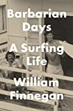 Barbarian Days: A Surfing Life (Thorndike Press Large Print Biographies and Memoirs)