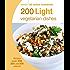 Hamlyn All Colour Cookery: 200 Light Vegetarian Dishes: Hamlyn All Colour Cookbook