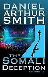 The Somali Deception Episode IV (English Edition)