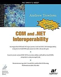COM and .NET Interoperability (Expert's Voice)
