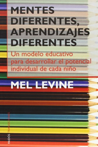 Mentes Diferentes, Aprendizajes Diferentes (Paidos transiciones)