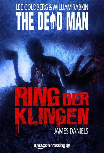 The Dead Man: Ring der Klingen