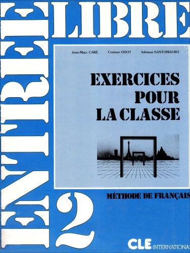 Entrée libre : Exercices pour la classe, 2e série
