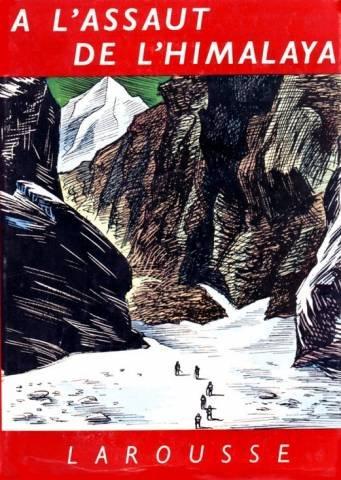 A l'assaut de l'himalaya. par Dubois Jacqueline et Claude