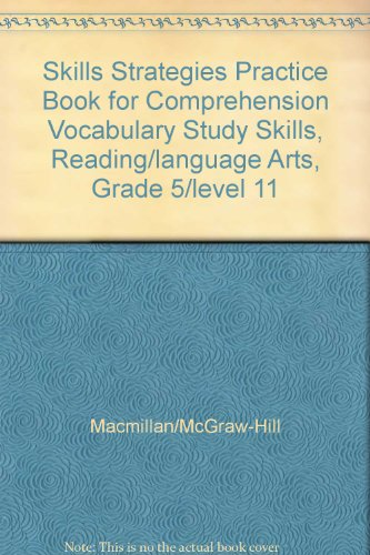 Skills Strategies Practice Book for Comprehension Vocabulary Study Skills, Re...