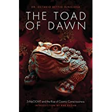 The Toad of Dawn: 5-MeO-DMT and the Rise of Cosmic Consciousness