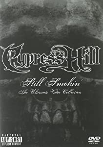 """Afficher """"Cypress Hill Still' Smokin' - The Ultimate Video Collection"""""""