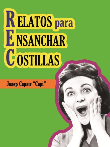 REC - Relatos para Ensanchar Costillas