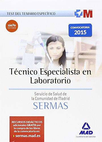 Técnico Especialista en Laboratorio del Servicio de Salud de la Comunidad de Madrid. Test del Temario Específico