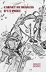 Carnet de dessins d'un poilu par Espaces & Signes