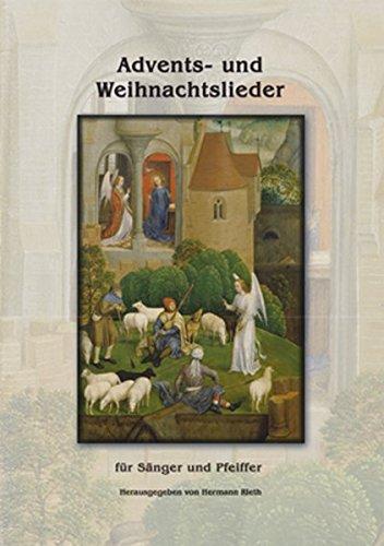 Advents- und Weihnachtslieder: Notensammlung für Sänger und Pfeiffer