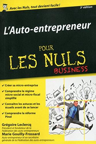 Auto-entrepreneur pour les Nuls, éditio...