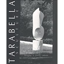 Tarabella. Sculture