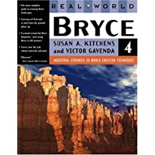 Real World Bryce 4 (3rd Edition) by Susan A. Kitchens (2000-11-03)