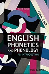 English Phonetics and Phonology: An Introduction by Philip Carr (2012-09-17)